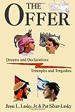 The Offer, Pat Silver-Lasky and Jesse Lasky, 149275966X