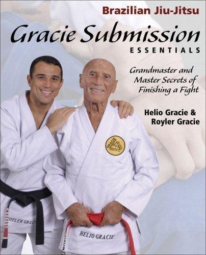 Gracie Submission Essentials: Grandmaster and Master Secrets of Finishing a Fight (Brazilian Jiu-Jitsu series) by Helio Gracie (2007-01-12)
