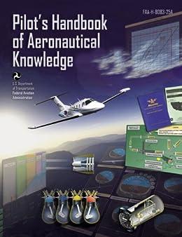 Pilots handbook of aeronautical knowledge faa federal aviation pilots handbook of aeronautical knowledge by faa federal aviation administration fandeluxe Images