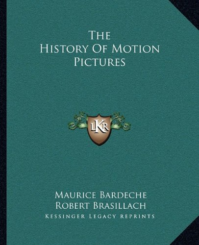 Download The History Of Motion Pictures ebook