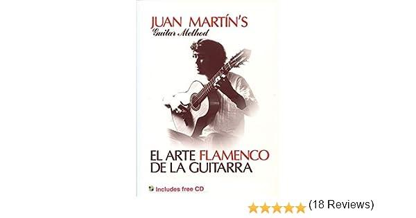 El Arte Flamenco de la Guitarra With Free Audio CD Guitar Solo ...