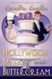 Hollywood Dreams and Buttercream