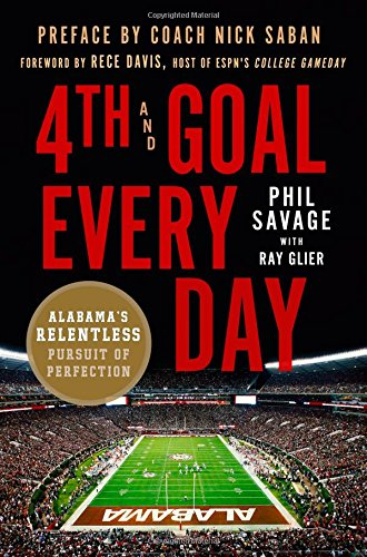 4th and Goal Every Day: Alabama's Relentless Pursuit of (University Alabama Day Game)