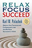 img - for Relax Focus Succeed - Revised Edition book / textbook / text book
