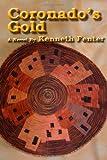 Coronado's Gold, Kenneth Fenter, 1482365545