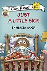 Little Critter: Just a Little Sick (My First I Can Read) Kindle Edition