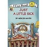 Little Critter: Just a Little Sick (My First I Can Read)