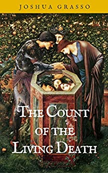 The Count of the Living Death by [Grasso, Joshua]