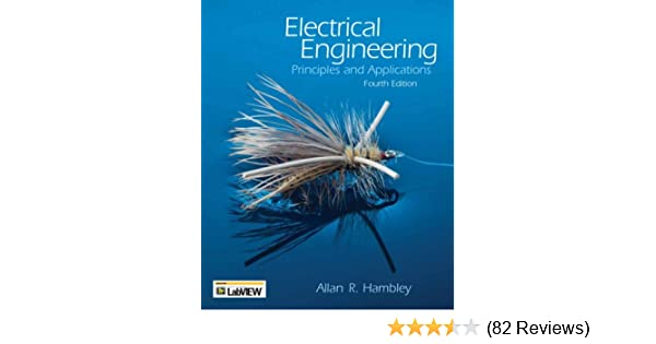 Electrical engineering principles and applications 4th edition electrical engineering principles and applications 4th edition allan r hambley 9780131989221 amazon books fandeluxe Gallery