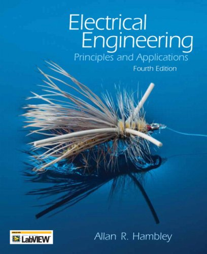 Electrical Engineering: Principles and Applications, 4th Edition