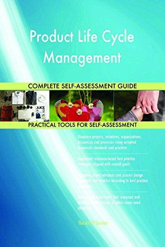Product Life Cycle Management Complete Self-Assessment (Product Life Cycle)
