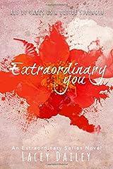 Extraordinary You (Extraordinary Series) (Volume 1) Paperback
