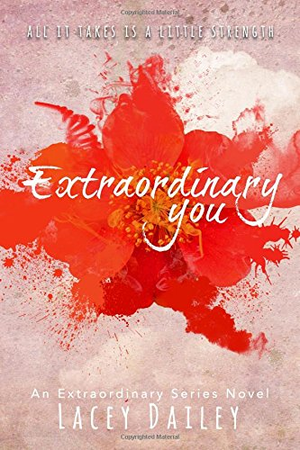 Download Extraordinary You (Extraordinary Series) (Volume 1) ebook
