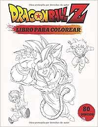 Dragon Ball Z: Un Super Libro Dragon Ball Z Para Colorear