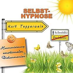 Selbst-Hypnose (Harmonisierung emotionaler Disharmonien)
