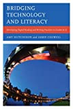 developing reading - Bridging Technology and Literacy: Developing Digital Reading and Writing Practices in Grades K-6