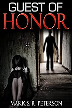 Guest Of Honor: A Novelette by [Peterson, Mark S. R.]