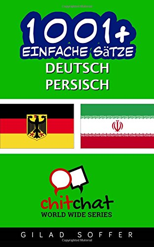 1001+ Einfache Sätze Deutsch - Persisch