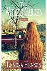 [The Wicked Garden: Volume 1] [Author: Henson, Lenora] [April, 2013] Paperback