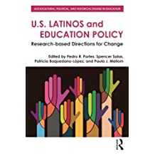 U.S. Latinos and Education Policy: Research-Based Directions for Change (Sociocultural, Political, and Historical Studies in Education)