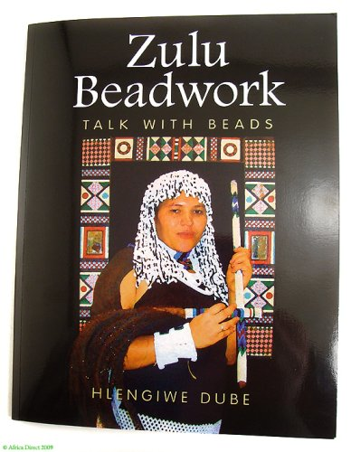 Zulu Beadwork: Talk with Beads