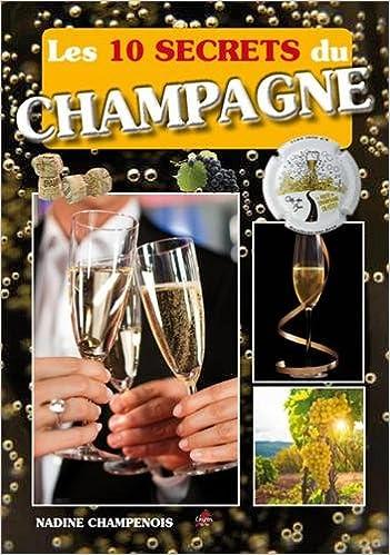 Lire Les 10 secrets du champagne pdf, epub