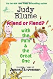 Friend or Fiend? with the Pain and the Great One (Pain & the Great One (Quality))