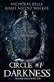 Circle of Darkness: Genesis Circle Book One