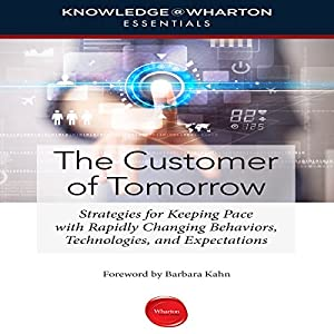 The Customer of Tomorrow Audiobook