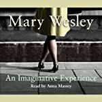 An Imaginative Experience | Mary Wesley