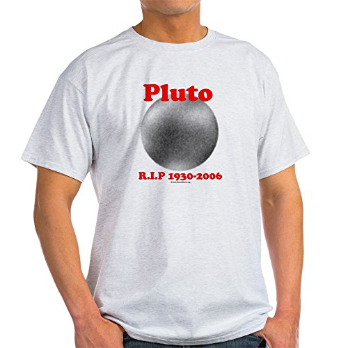 CafePress Pluto - Rip 1930-2006 Ash Grey T-Shirt - 100% Cotton T-Shirt - Pluto Ash Grey T-shirt