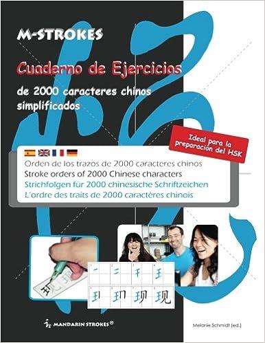 Cuaderno De Ejercicios De 2000 Caracteres Chinos Simplificados: Orden De Los Trazos De Caracteres Chinos Descargar PDF Gratis