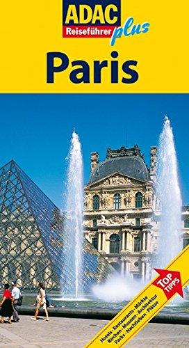 ADAC Reiseführer plus Paris: Mit extra Karte zum Herausnehmen