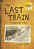 Image of The Last Train: A Holocaust Story