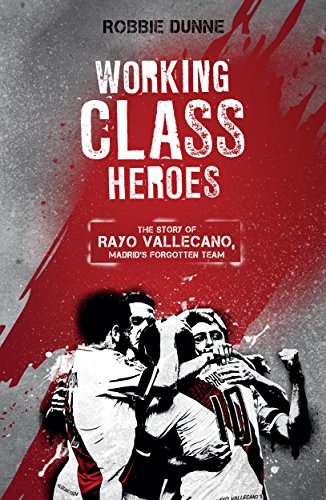 fan products of Working Class Heroes: The Story of Rayo Vallecano, Madrid's Forgotten Team