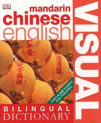 Download Mandarin Chinese-English Visual Bilingual Dictionary[MANDARIN CHINESE-ENGLISH VISUA][Paperback] ebook