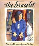 The Bracelet, Yoshiko Uchida, 039922503X