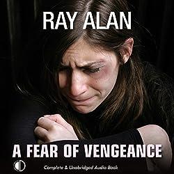 A Fear of Vengeance