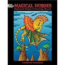 Magical Horses Stained Glass Coloring Book