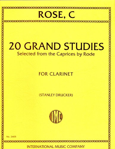 Rose: 20 Grand Studies Selected from Rode's Caprices for Clarinet Caprice Clarinet