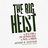 """The Big Heist - The Real Story of the Lufthansa Heist, the Mafia, and Murder"" av Anthony M. DeStefano"