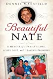 Beautiful Nate, Dennis Mansfield, 1451678517