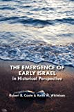 The Emergence of Early Israel in Historical Perspective, Robert B. Coote and Keith W. Whitelam, 1906055459