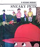 img - for Sneaky Pete (Rookie Readers) book / textbook / text book