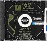 1969 PONTIAC FACTORY REPAIR SHOP & SERVICE MANUAL & FISHER BODY MANUAL CD Executive, Grand Prix, Firebird, Trans Am, Sprint, Safari, H.O., 350, 400 and Ram Air 400 (includes all convertibles and wagons) 69
