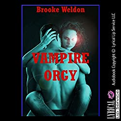 Vampire Orgy: A Paranormal Group Sex Erotica Story