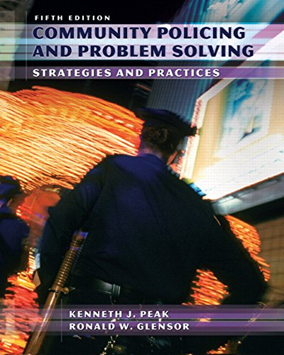 Community Policing and Problem Solving (5th Edition)