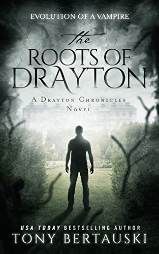 The Roots of Drayton: A Drayton Chronicles Novel