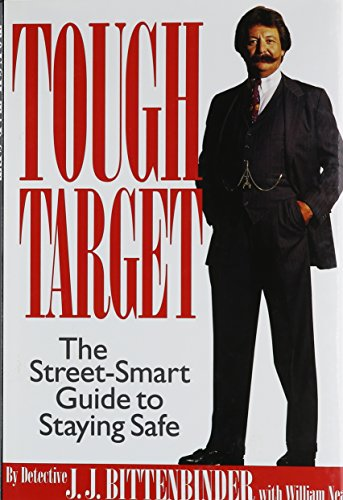 Tough Target: The Street-Smart Guide to Staying Safe