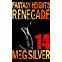 Renegade (Fantasy Heights Book 14)